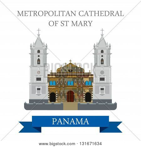 Metropolitan Cathedral of St Mary Panama vector flat attraction