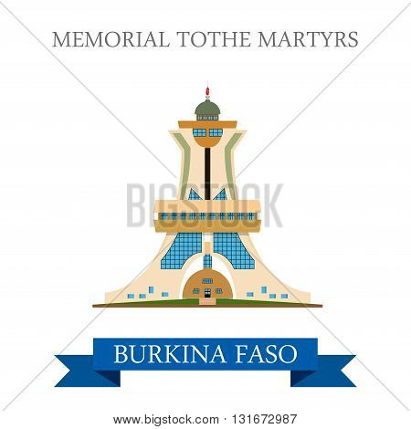 Monument to Martyrs Burkina Faso vector flat Africa attraction