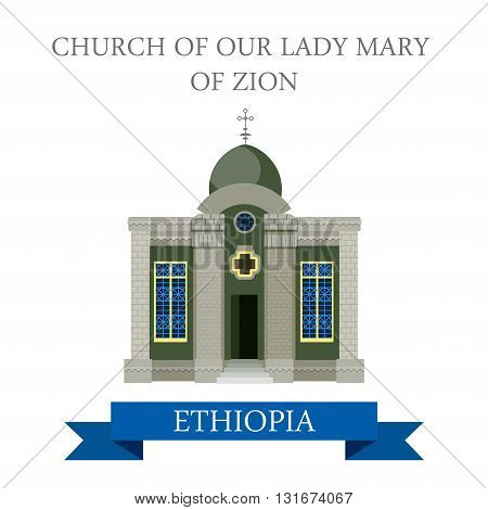 Church of Our Lady Mary of Zion in Ethiopia vector flat Africa