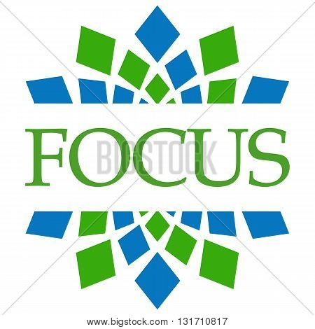 Focus text written over blue green abstract background.