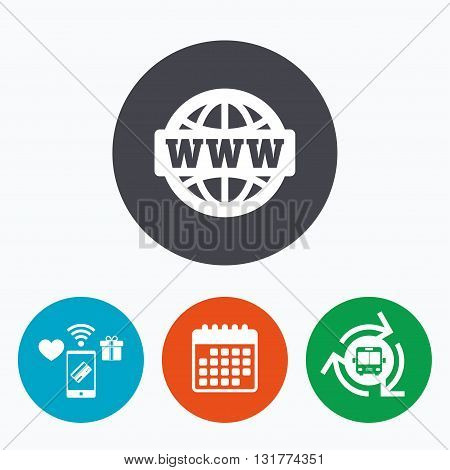 WWW sign icon. World wide web symbol. Globe. Mobile payments, calendar and wifi icons. Bus shuttle.