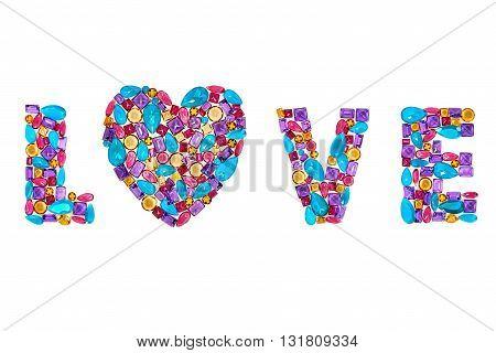 Word Love, heart. Fashion gemstone, luxury shiny glamor colorful placer. Awesome mosaic precious stones, multicolored creative unusual party decoration. Celebration holiday background, isolated