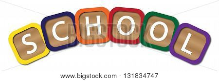 Kids blocks spelling school isolated on a white background