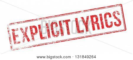 Explicit Lyrics Red Rubber Stamp On White
