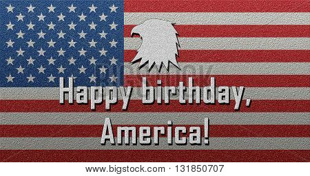 Happy Birthday America Happy Independence Day July 4th