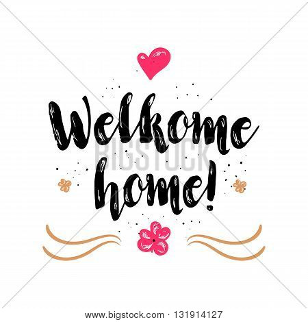 Welcome home vector photo free trial bigstock welcome home artistic greeting card poster with calligraphy black text word hand drawn design m4hsunfo