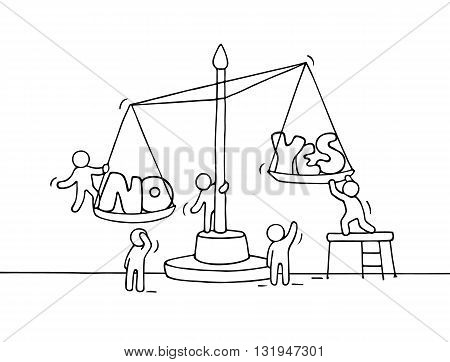 Sketch of working little people with scale. Doodle cute miniature scene of workers choosing between yes and no. Hand drawn cartoon vector illustration for business design and finance.