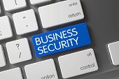 Business Security Key. Concept of Business Security, with Business Security on Blue Enter Keypad on Modern Keyboard. Button Business Security on Modern Keyboard. 3D. poster