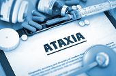 Ataxia - Medical Report with Composition of Medicaments - Pills, Injections and Syringe. Ataxia, Medical Concept with Pills, Injections and Syringe. 3D. poster