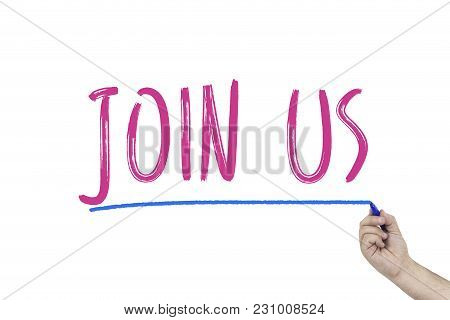 Hand With Marker Writing Join Us On Whiteboard