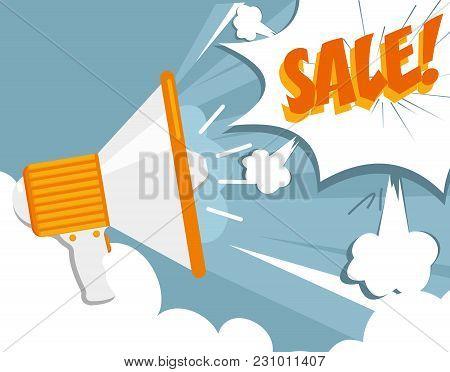 Vector Illustration Pop Art Concept With Megaphone. Sale Sign
