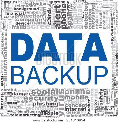 Data Backup Word Cloud. Creative Illustration Of Idea Word Lettering Typography . 3d Rendering.