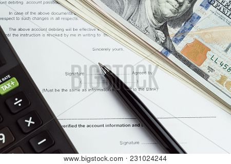 Financial Money Loan, Mortgage, Debt Or Buy And Sell Contract With Bank, Printed Paper Form With Pen