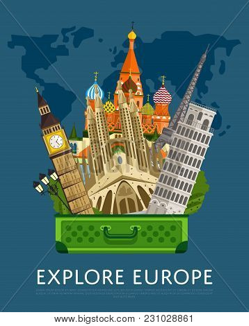 Explore Europe Banner With Eiffel Tower, Leaning Tower, Big Ben And Others Famous Architectural Attr