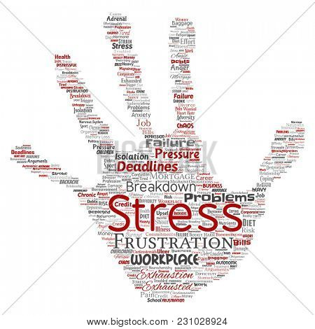Conceptual mental stress at workplace or job pressure human hand print stamp word cloud isolated background. Collage of health, work, depression problem, exhaustion, breakdown, deadlines risk