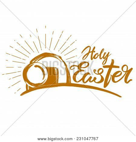 Holy Easter Holiday Religious Calligraphic Text , Cross Symbol Of Christianity Hand Drawn Vector Ill