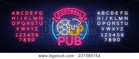 Football Pub Neon Sign. Design Pattern Sport Bar Logo In Neon Style, Light Banner, Bright Night Bar