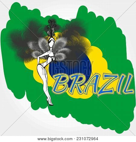 Pretty Woman In Carnaval Costume With Feathers With Flag Of Brazil. Vector.