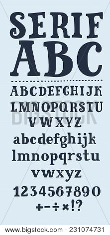 Vector Cartoon Serif Set Of Typeface Abc. Upper And Lower Case Cute Funny Childish Alphabet In Black