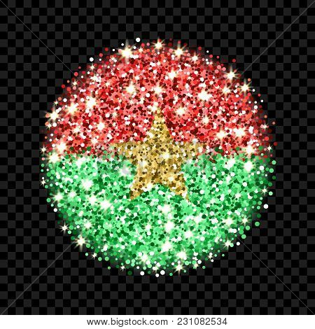 Burkina Faso Flag Sparkling Badge. Round Icon With National Colors With Glitter Effect. Button Desig