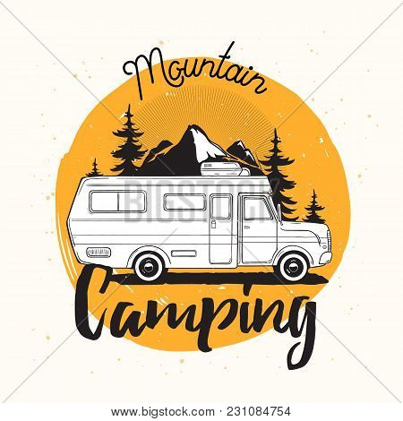 Camper Van, Travel Trailer Or Recreational Vehicle Driving On Road Against Mounts And Forest On Back