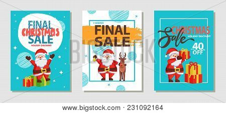 Final Christmas Sale Holiday Discount, Set Of Posters With Santa Claus In Good Mood And Reindeer Bes