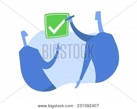 A Person Puts A Tick In The Checkbox. The Symbol Of The Consent. Concept Vector Illustration, Isolat