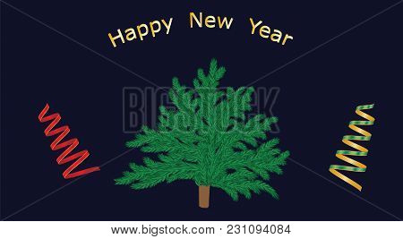 Banner Happy New Year Christmas Tree Green And Shiny Streamers Dark Blue Background Vector
