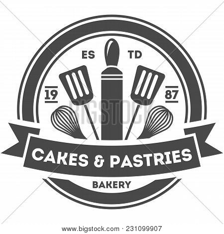 Bakery Shop Vintage Isolated Label Vector. Bread And Cake House Symbols. Sweet Bakery Icon. Cakes An
