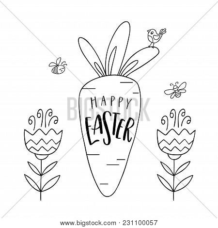 Happy Easter Greeting Card. Hand Drawn Bird Sit On A Carrot, Bees Fly Above Flowers, And Handwritten