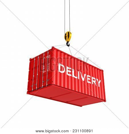 Cargo Shipping Container Loading Concept The Crane Lifts The Container With An Inscription Delivery