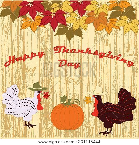Two Funny Turkey Hat Pumpkin Autumn Leaves On The Decorative Wooden Boards Background Happy Thanksgi