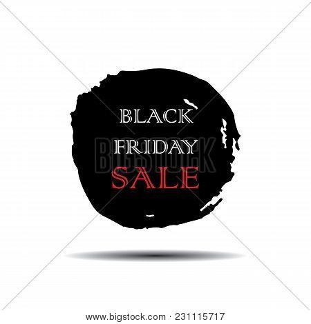 Watercolor Round Brush Stroke Black Friday Sale Inscription Vector Grunge Element For Design