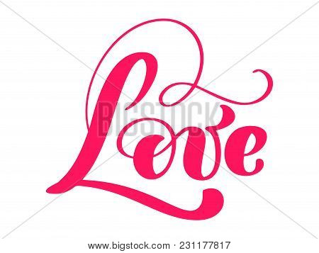 Love Greeting Card Design With Stylish Red Text For Happy Valentines Day Celebration. Lettering Quot
