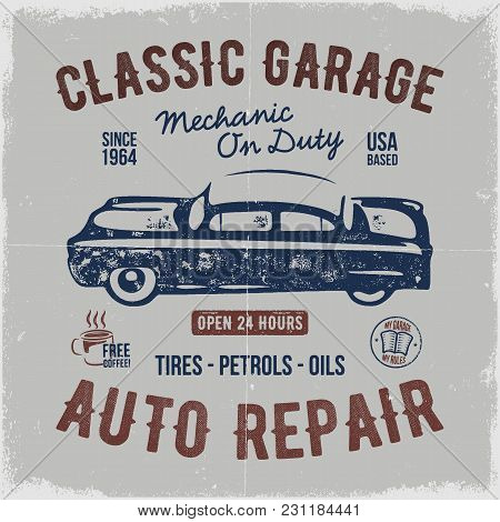 Vintage Hand Drawn Auto Repair T Shirt Design. Classic Car Poster With Typography. Auto Industry Tee