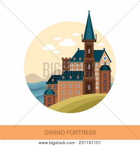 Fort Or Fortress, Strong Medieval Fortification Outdoor View. Building Facade Or, Stronghold With Tu