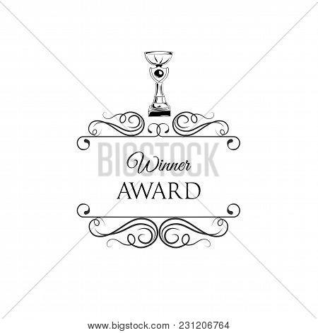 Trophy. Prize Champion. Winner Cup. Winner Award. Reward. Filigree Swilry Ornate Frame Vector Illust