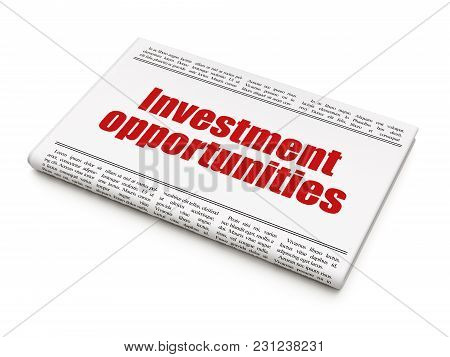 Finance Concept: Newspaper Headline Investment Opportunities On White Background, 3d Rendering