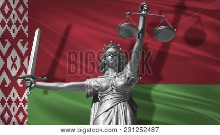 Cover About Law. Statue Of God Of Justice Themis With Flag Of Belarus Background. Original Statue Of