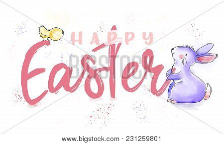 Happy Easter Watercolor And Ink Vintage Illustration With Cute Bunny And Chick For Greeting On Print