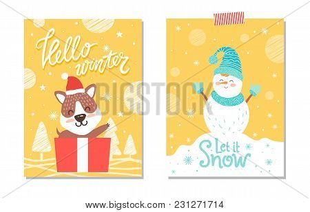Hello Winter And Let It Snow, Designed Card, Images Of Dog In Box That Is Present And Snowman Wearin