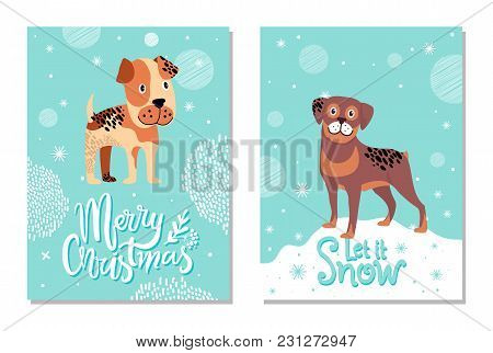 Merry Christmas And Let It Snow Postcards With Dogs. Boxer Surrounded With Snowflakes And Rottweiler