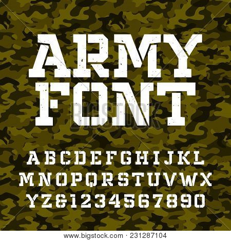 Army Stencil Alphabet Font. Type Letters And Numbers On A Green Camo Seamless  Background. Vector Mi