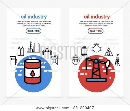 Oil Industry Vertical Banners With Barrel Fuel Dispenser Refinery Factory Pipeline Canister Drilling