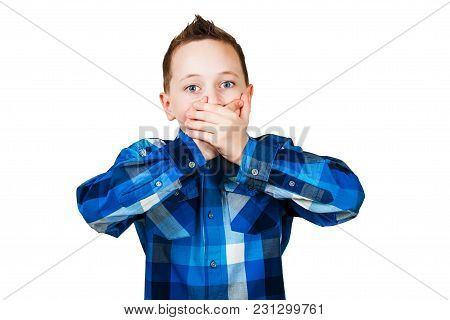 Portrait Of Boy Closing Mouth With His Hands, Isolated On White Background.