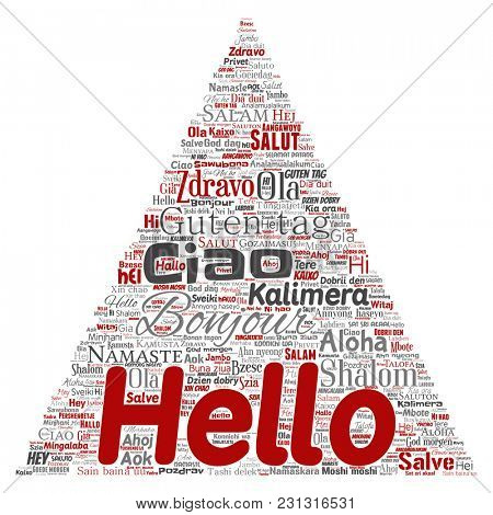 Concept or conceptual triangle arrow hello or greeting international tourism word cloud in different languages or multilingual. Collage of world, foreign, worldwide travel translate, vacation