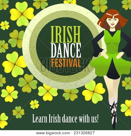Irish Dance Festival Template. Composition With Irish Dancer Banner And Clover In Cartoon Style For