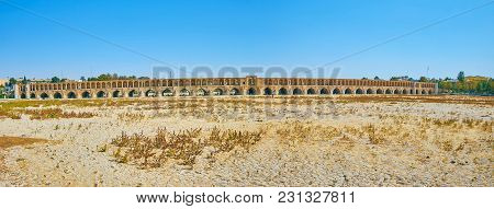 Panoramic View Of The Medieval Brick Arched Si-o-se-pol Bridge Over The Dried-up Zayandeh River, Isf