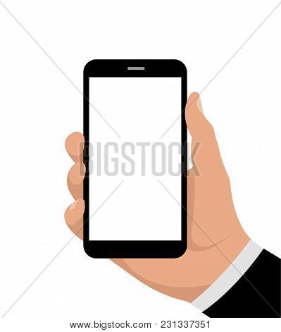 Hand Holding Phone. Smartphone In Hand. Vector