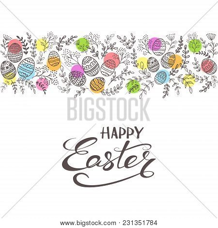 Lettering Happy Easter On White Background With Border From Black Decorative Eggs, Colored Circles A